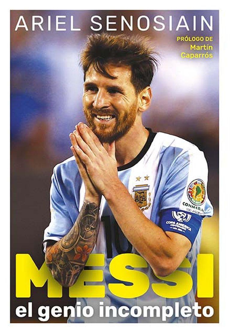 "La tapa de ""Messi, el genio incompleto""."