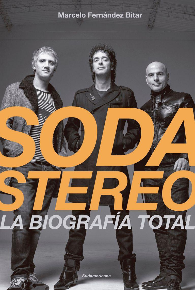 La portada del libro Soda Stereo, la biografía total, de Marcelo Fernández Bitar