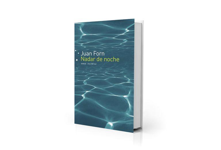 """""""Nadar de noche"""", de Juan Forn, Emecé; reúne ocho cuentos del escritor"""
