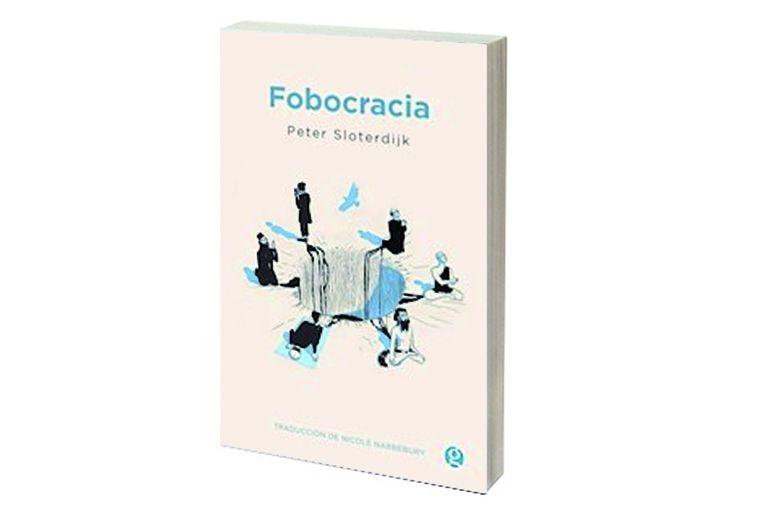 Reseñas: Fobocracia, de Peter Sloterdijk