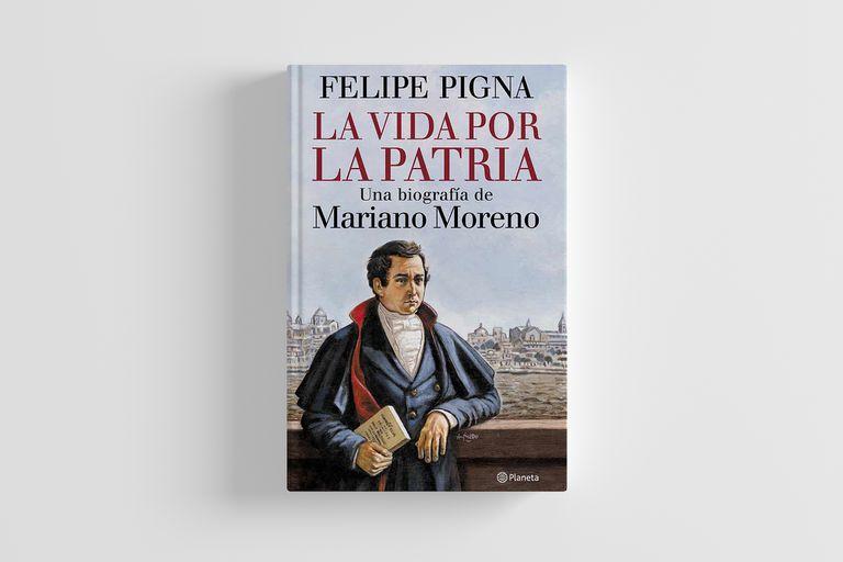 Felipe Pigna, como tantos otros historiadores argentinos, se dedicó a reconstruir la vida del prócer