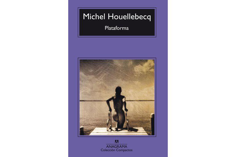 Plataforma, de Houellebecq, una novela sobre el sexo como consumo desenfrenado en la sociedad capitalista