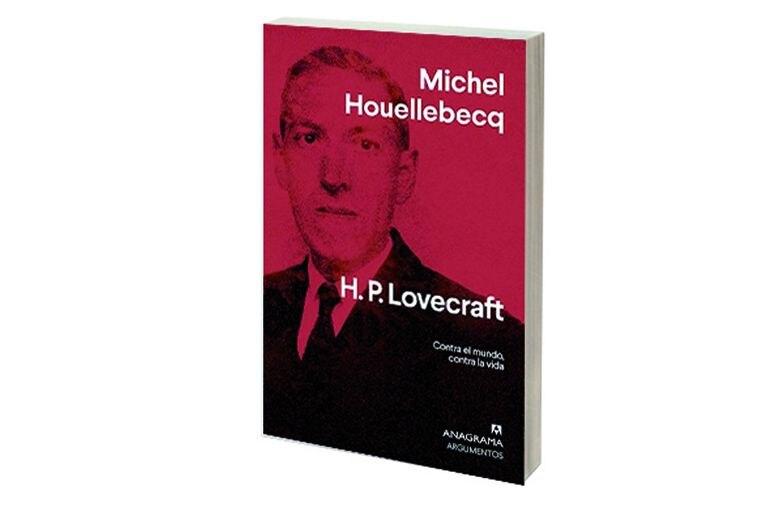 Reseña: H.P. Lovecraft. Contra el mundo, contra la vida, de Michel Houellebecq