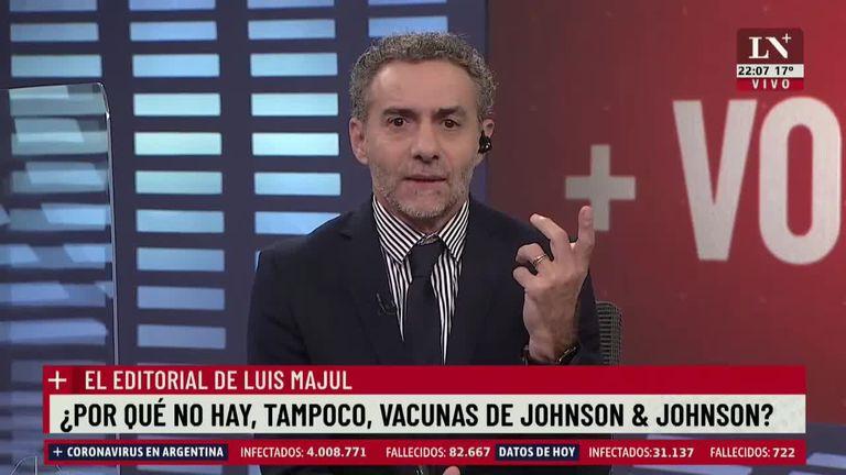 """Majul: """"¿Por qué tampoco tenemos la vacuna de Johnson?"""""""