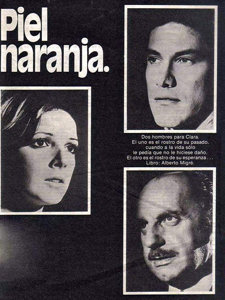 Publicidad gráfica de la telenovela Piel Naranja