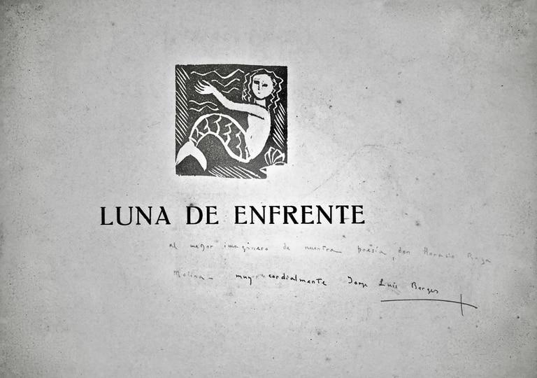 """Un ejemplar de """"Luna de enfrente"""", dedicado por Borges a su amigo Horacio Rega Molina, en venta en California"""