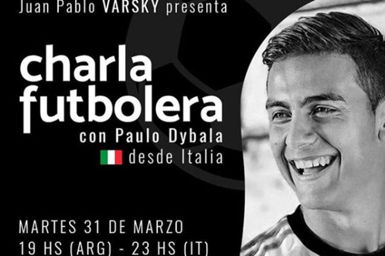 Coronavirus, Juventus, la Selección: Dybala charlará con JP Varsky en AFA Play