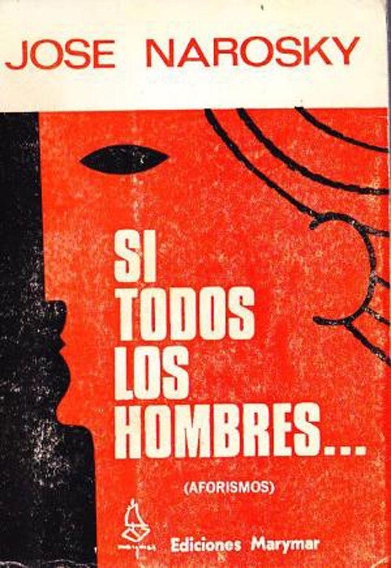 El libro Si todos los Hombres, de José Narosky