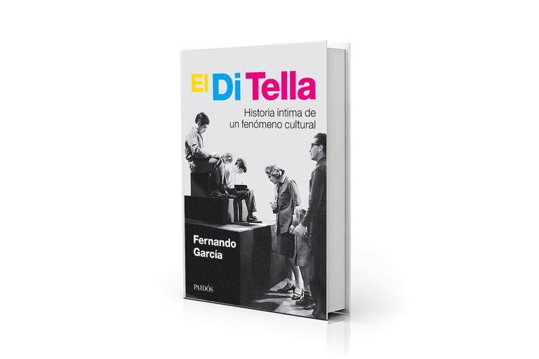 """Con más de 700 páginas y 75 entrevistas, la investigación de García abarca más allá de """"la manzana loca"""" del Instituto Di Tella"""