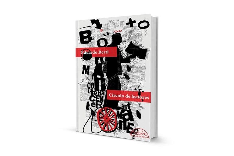 Eduardo Berti, Circulo de lectores