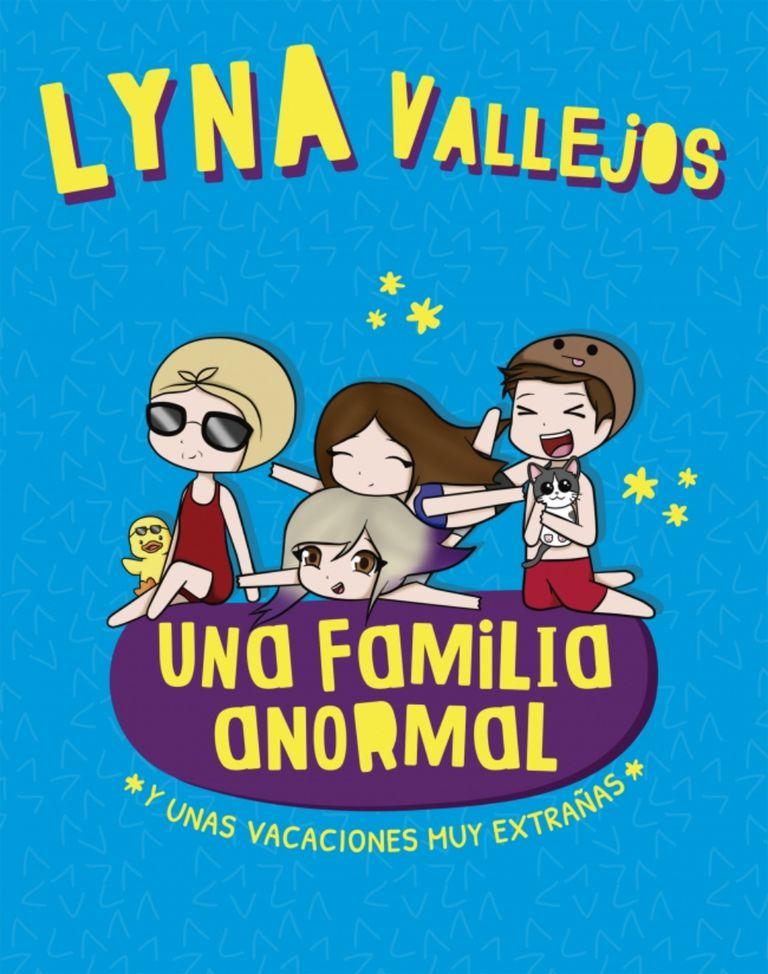 """Portada del libro """"Una familia anormal. Y unas vacaciones muy extrañas"""", de Lyna Vallejos. Febrero 2020."""