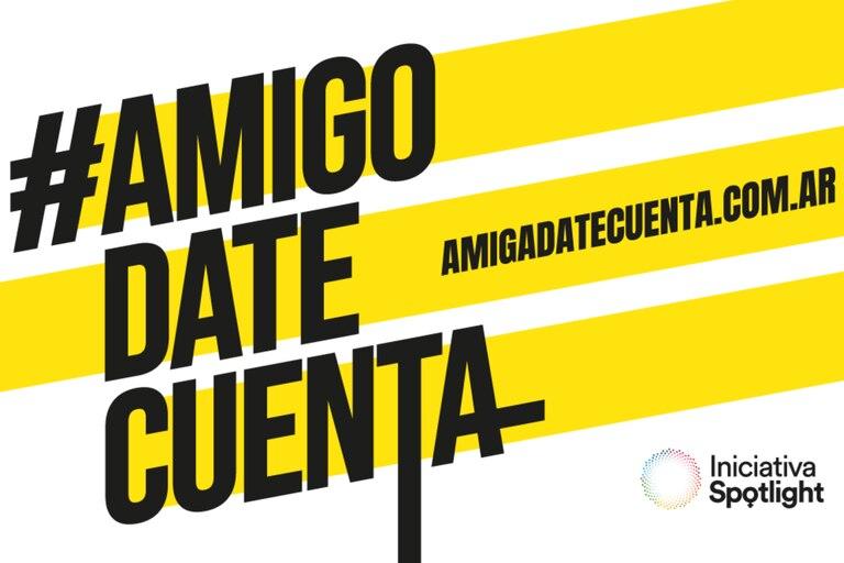 Como continuación de la exitosa campaña realizada el año pasado junto a la cantante Lali Espósito, se lanzó #AmigoDateCuenta, que invita a reflexionar sobre el machismo y proponer una masculinidad libre de violencias y estereotipos, además de cuestionar la masculinidad preconcebida con el objetivo d
