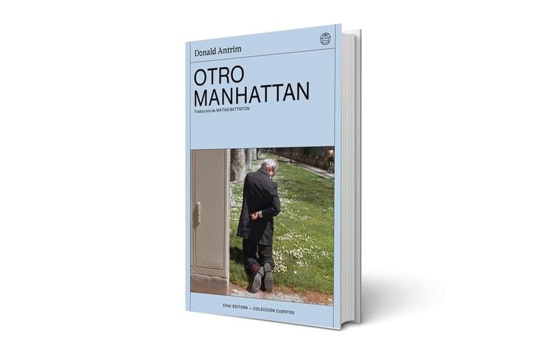 Otro Manhattan, de Donald Antrim