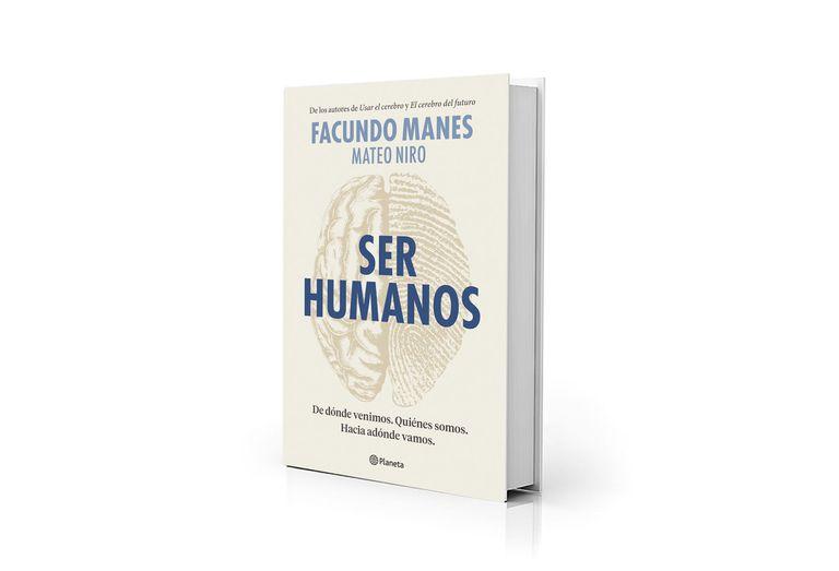 """""""Ser Humanos"""", del médico y best seller Facundo Manes"""