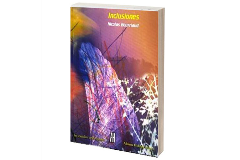 INCLUSIONES Nicolas Bourriaud
