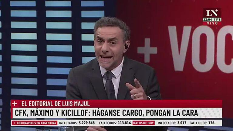 """Majul: """"Cristina, Máximo Kirchner y Axel Kicillof son de lo peor de la política"""""""