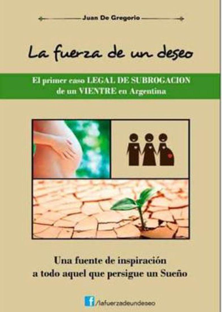 Juan De Gregorio escribió un libro contando su experiencia