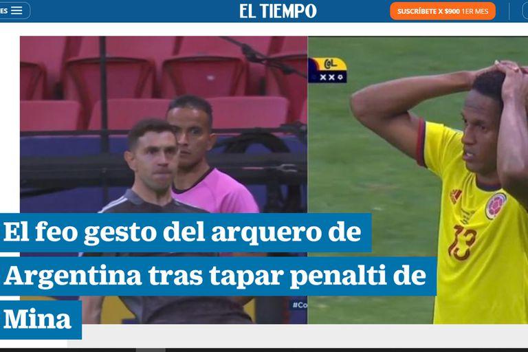 El Tiempo, de Bogotá, criticó al arquero argentino Emiliano Martínez por su conducta durante los penales en el triunfo de la selección sobre Colombia