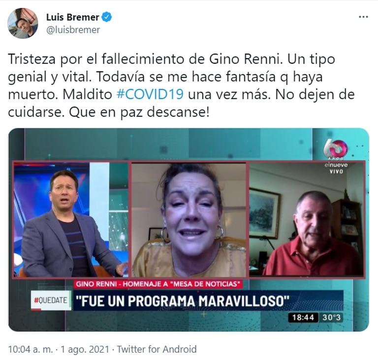 El periodista Luis Bremer manifestó su tristeza en Twitter por la muerte de Gino Renni