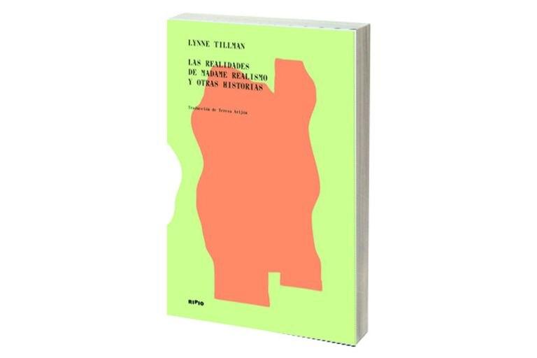 Reseña: Las realidades de Madame Realismo, de Lynne Tillman