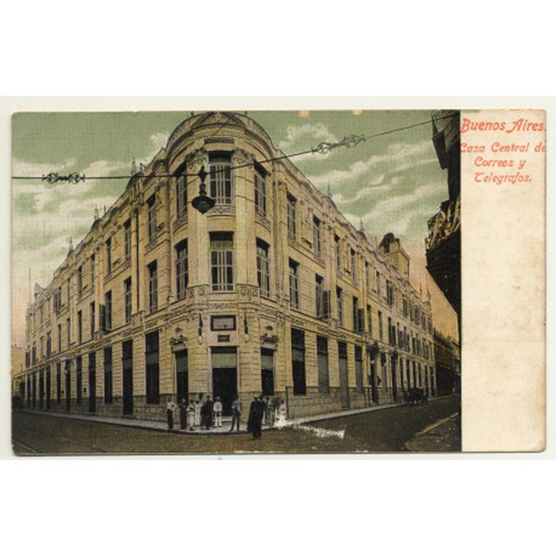 Casa Central de Correos y Telégrafos en la propiedad alquilada a Rosa Anchorena de Fernández.
